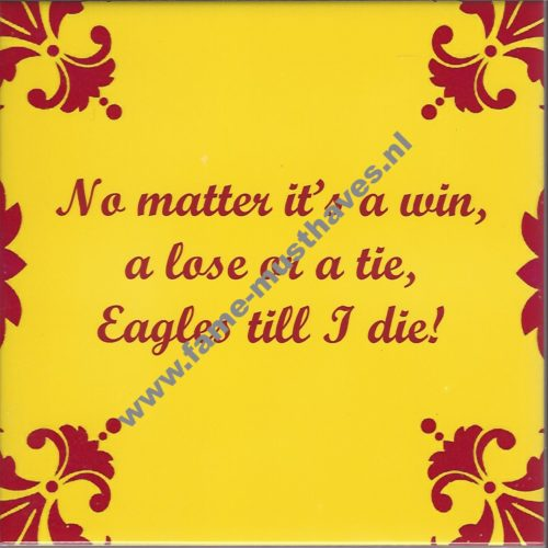 Tegeltje Kowet no matter it's a win a lose or a tie