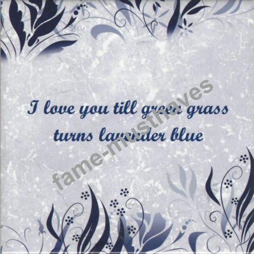 Tegeltje I love you till green grass