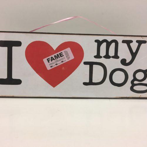 Tekstbord I love my dog
