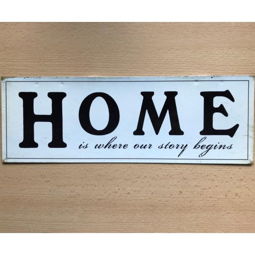 Metalen tekstbord Home is where our story begins