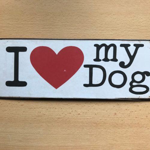 Metalen tekstbord I love my dog
