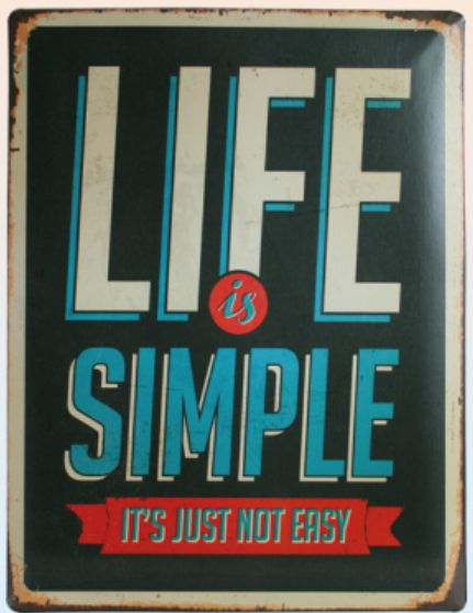 Wandbord met tekst Life is simple it's just not easy