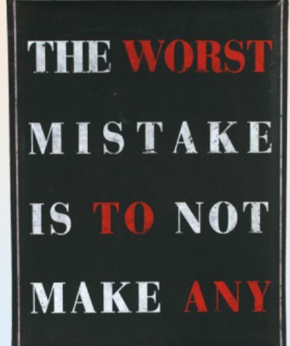 Metalen wandbord met quote - the worst mistake is not to make
