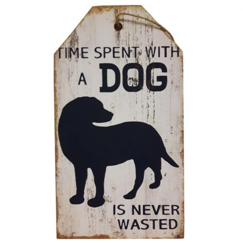 Houten tekstbord Time spent wiyh a dog is never wasted