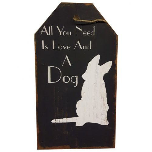 Tekstbord hout All you need is love and a dog