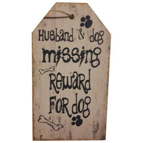 Tekstbord hout Husband and dog missing reward for dog