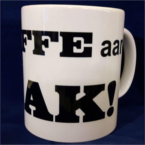 Witte koffiemok Eerst effe aan de bak