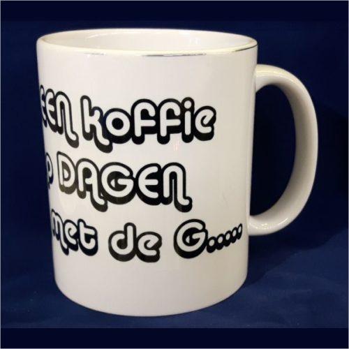Witte koffiemok Ik heb alle dagen koffie nodig die eindigen op een G 2