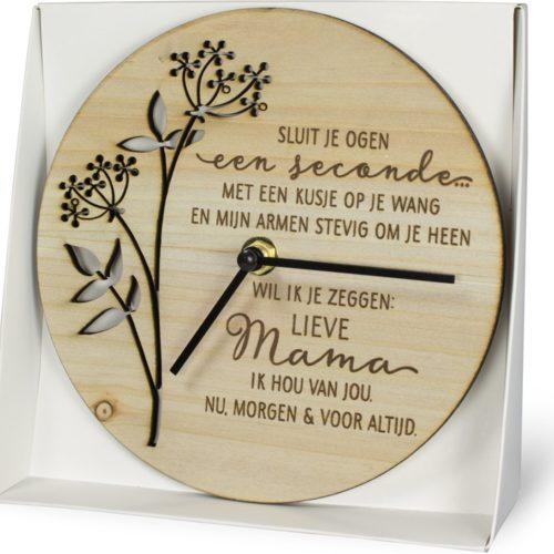 Klok van hout met Spreuk Lieve mama