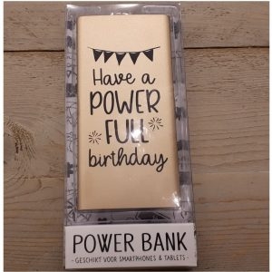 Powerbank met tekst Have a powerfull birtday - voor verjaardag