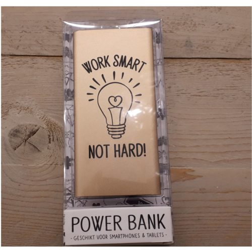 Powerbank met tekst Work smart not hard