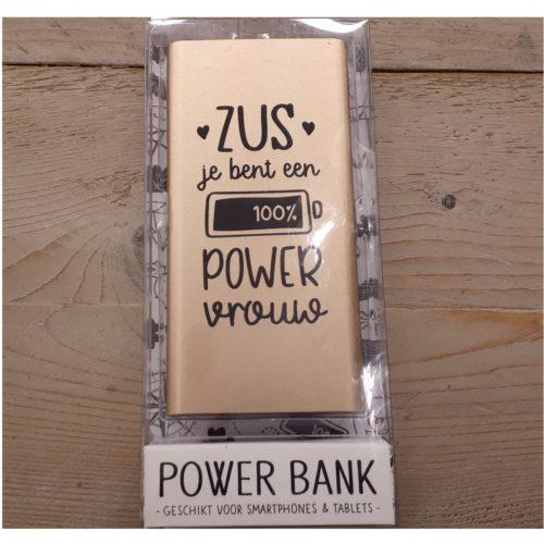 Powerbank met tekst Zus je bent een 100% powervrouw