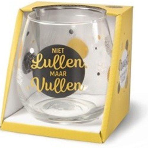 Water- wijnglas met tekst niet lullen maar vullen