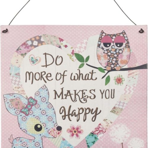 Vrolijk tekstbord Do more of what makes you happy