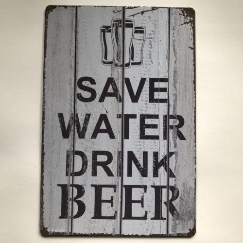 Metalen tekstbord Save water drink beer
