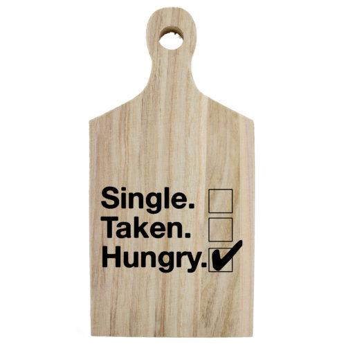 Borrelplank humor Single Taken Hungry